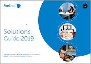 StarLeaf Solution Guide 2019